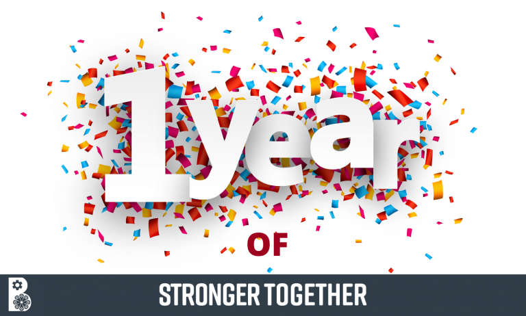 Reflecting, acknowledging and celebrating One Year of Stronger Together!